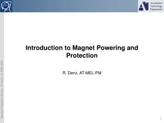 Introduction to Magnet Powering and Protection