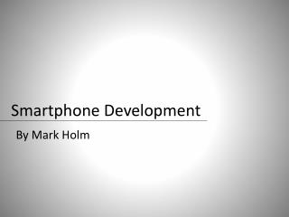 Smartphone Development