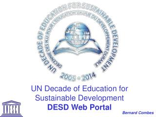 UN Decade of Education for Sustainable Development DESD Web Portal