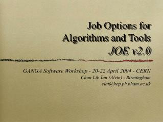 Job Options for Algorithms and Tools JOE v2.0