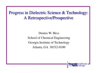 Progress in Dielectric Science & Technology: A Retrospective/Prospective