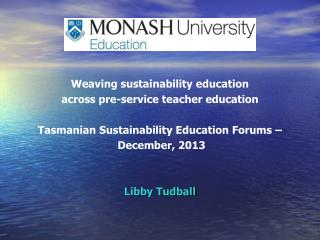 Weaving sustainability education  across pre-service teacher education