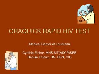 ORAQUICK RAPID HIV TEST