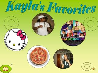 Kayla's Favorites