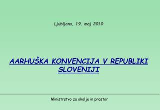 Ljubljana, 19. maj  20 10