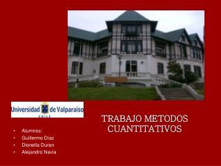TRABAJO METODOS CUANTITATIVOS