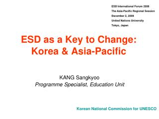 ESD as a Key to Change: Korea & Asia-Pacific