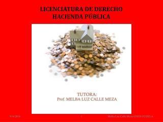 LICENCIATURA DE DERECHO HACIENDA P�BLICA