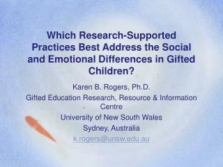 Which Research-Supported Practices Best Address the Social and Emotional Differences in Gifted Children
