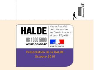 Présentation de la HALDE Octobre 2010