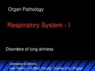 Organ Pathology