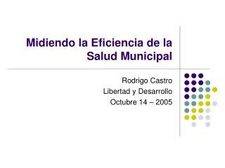 Midiendo la Eficiencia de la Salud Municipal