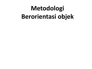 Metodologi Berorientasi objek