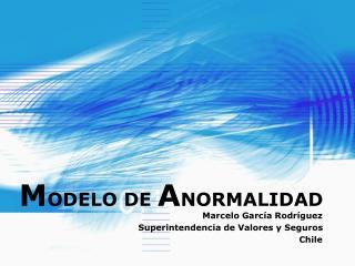 M ODELO DE  A NORMALIDAD