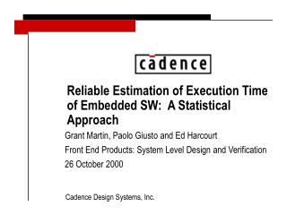 Reliable Estimation of Execution Time of Embedded SW:  A Statistical Approach