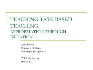 TEACHING TASK-BASED TEACHING:  APPROPRIATION THROUGH IMITATION