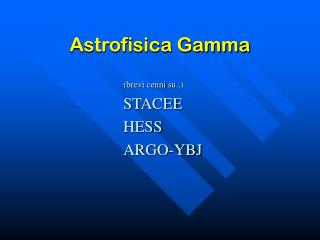 Astrofisica Gamma