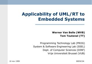 Applicability of UML/RT to Embedded Systems