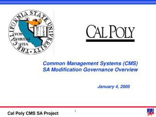 Common Management Systems (CMS)  SA Modification Governance Overview