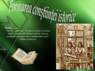 Formarea conştiinţei istorice