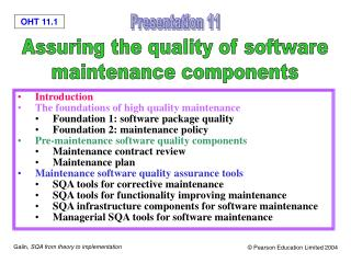 Introduction The foundations of high quality maintenance Foundation 1: software package quality