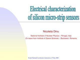 Nicoleta Dinu National Institute of Nuclear Physics � Perugia, Italy