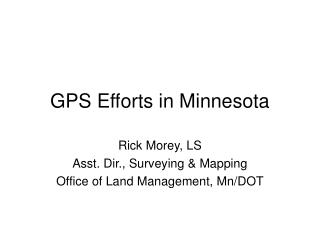 GPS Efforts in Minnesota