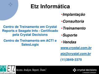 Centro de Treinamento em Crystal Reports e Seagate Info - Certificado pela Crystal Decisions