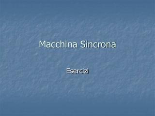 Macchina Sincrona