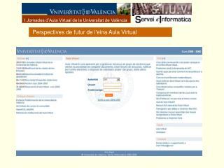 I Jornades d'Aula Virtual de la Universitat de València