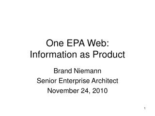 One EPA Web: Information as Product