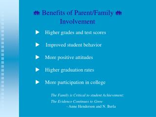   Benefits of Parent/Family    Involvement