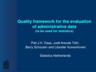 Quality framework for the evaluation of administrative data  (to be used for statistics)