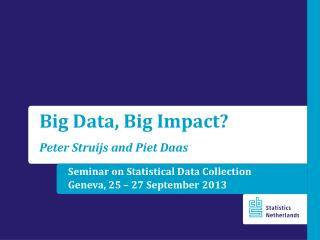 Seminar on Statistical Data Collection Geneva, 25 – 27 September 2013
