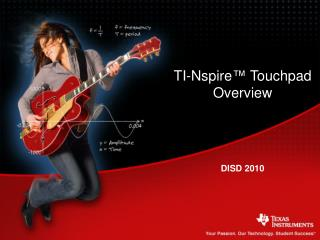 TI-Nspire ™  Touchpad Overview DISD 2010