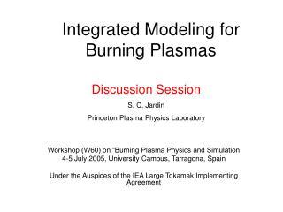 Integrated Modeling for Burning Plasmas