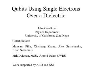 Qubits Using Single Electrons Over a Dielectric