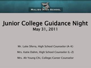 Junior College Guidance Night May 31, 2011