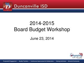 2014-2015 Board Budget Workshop