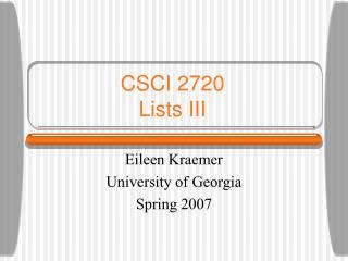 CSCI 2720 Lists III