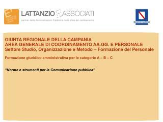 GIUNTA REGIONALE DELLA CAMPANIA AREA GENERALE DI COORDINAMENTO AA.GG. E PERSONALE