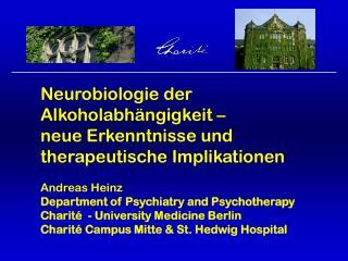 Neurobiologie der Alkoholabhängigkeit – neue Erkenntnisse und therapeutische Implikationen