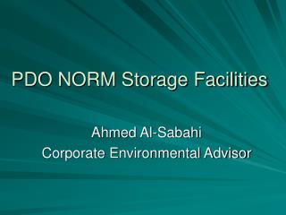 PDO NORM Storage Facilities