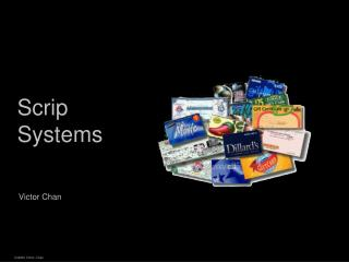 Scrip Systems