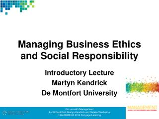 Managing Business Ethics and Social Responsibility