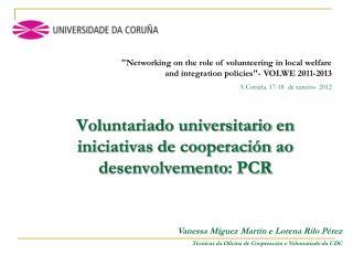 Voluntariado universitario en iniciativas de cooperación  ao desenvolvemento : PCR
