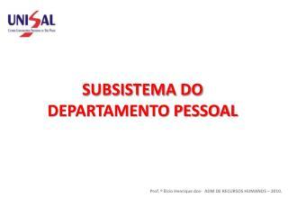 SUBSISTEMA DO DEPARTAMENTO PESSOAL