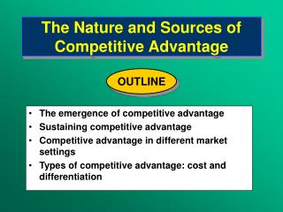 The Nature and Sources of Competitive Advantage