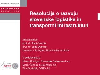 Resolucija o razvoju slovenske logistike in transportni infrastrukturi