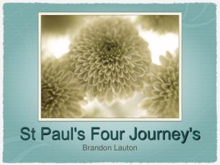 St Paul's Four Journey's